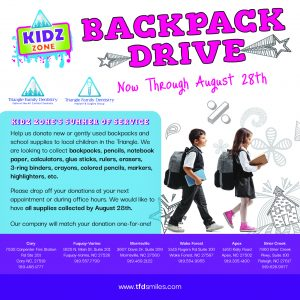Triangle Family Dentistry - Backpack Drive - Summer 2020