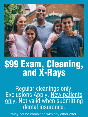 $99 Exam, Cleaning, and X-Rays